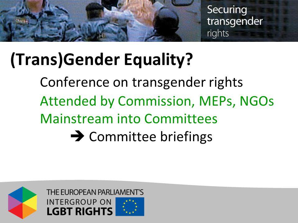 (Trans)Gender Equality.
