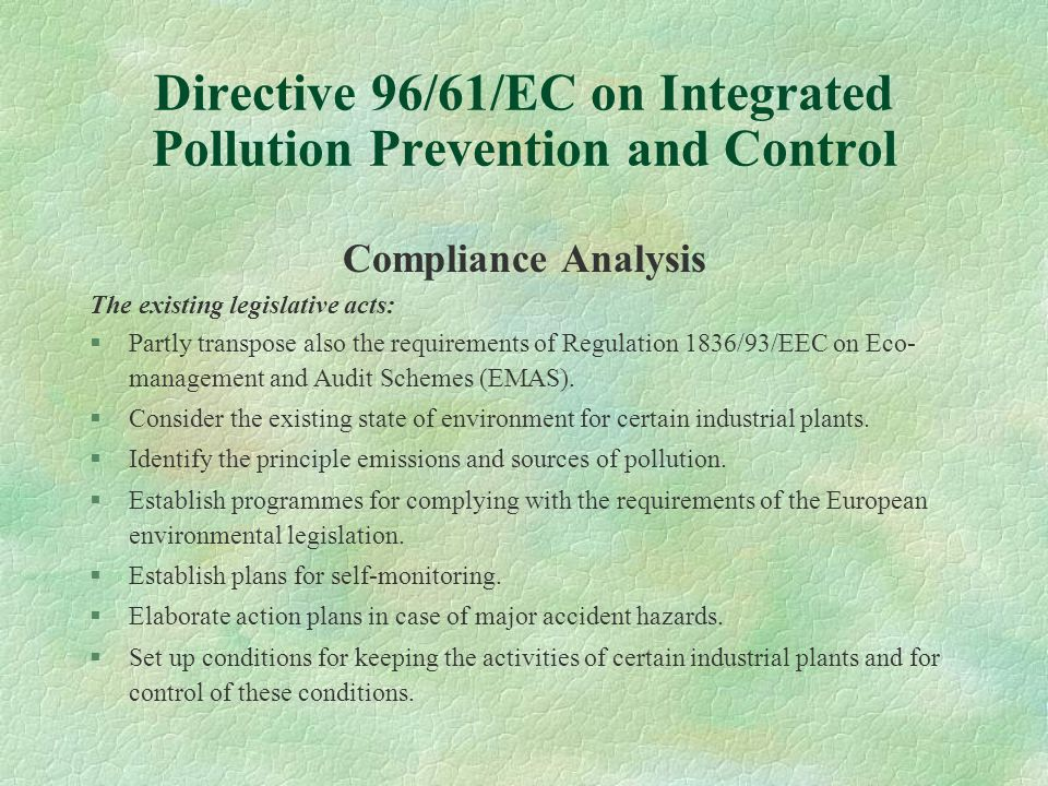 Industrial Pollution Control Pilot Permits Issuing Pilot Permits Issued Funded by World Bank §Sevko Tannery - Sevlievo §Power Station - Pernik