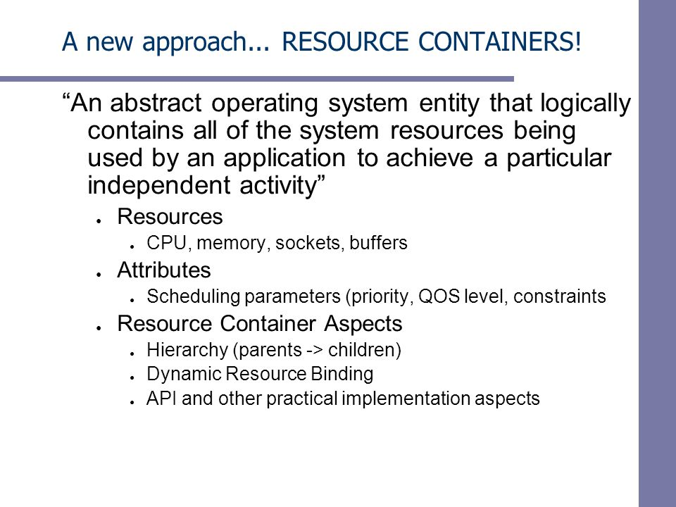 A new approach...RESOURCE CONTAINERS.