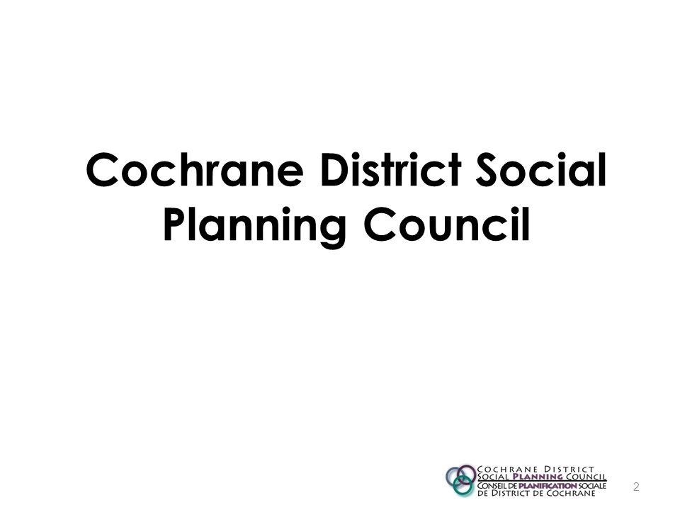 Cochrane District Social Planning Council 2