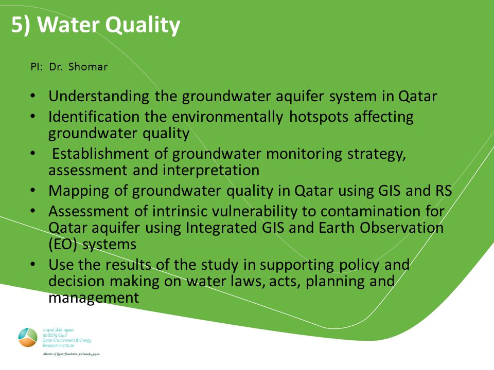 5) Water Quality PI: Dr.