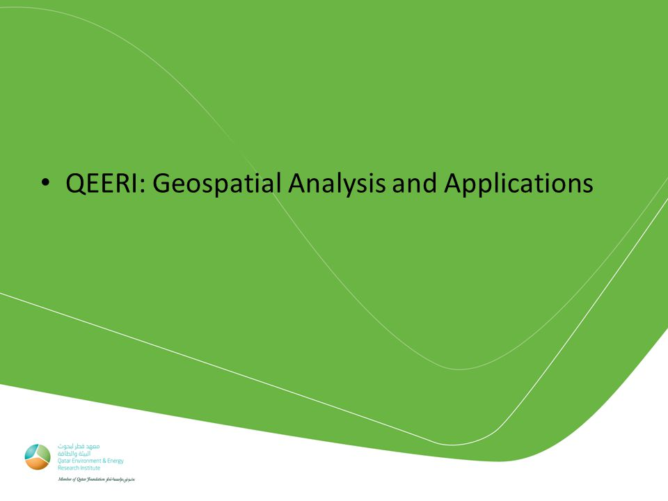 QEERI: Geospatial Analysis and Applications