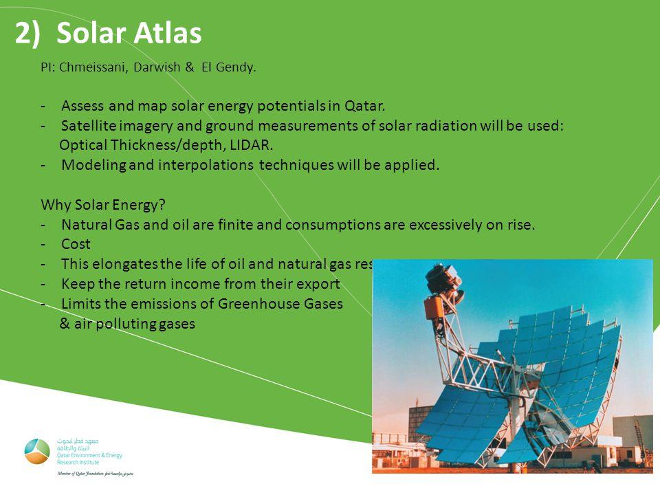 2) Solar Atlas PI: Chmeissani, Darwish & El Gendy.