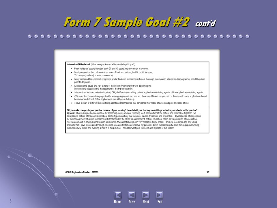 8 Home Prev. Next End Form 7 Sample Goal #2 cont'd