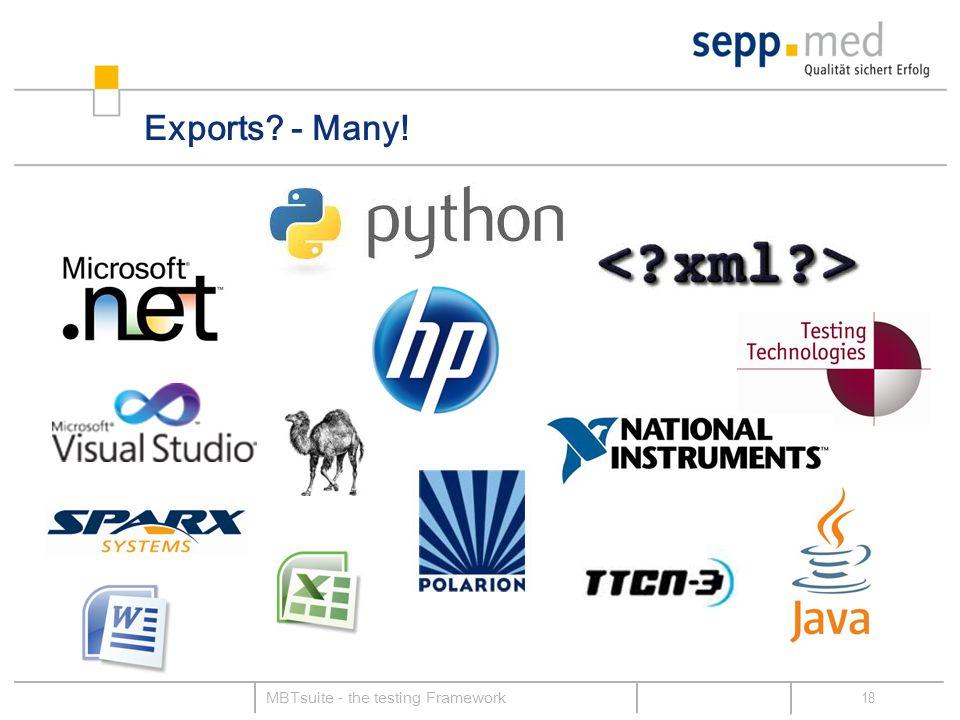 Exports - Many! 18 MBTsuite - the testing Framework