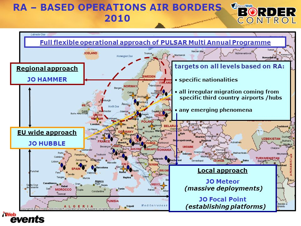 EU wide approach JO HUBBLE Local approach JO Meteor (massive deployments) JO Focal Point (establishing platforms) Regional approach JO HAMMER RA – BAS