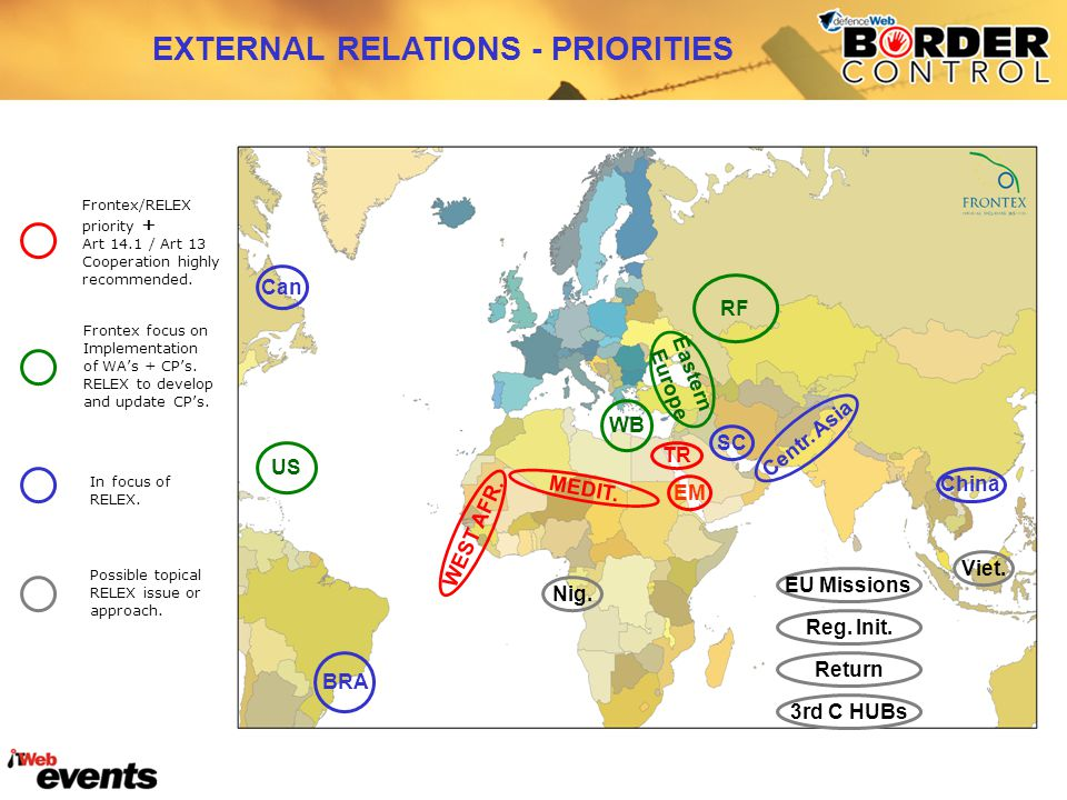 In focus of RELEX. Frontex focus on Implementation of WA's + CP's.