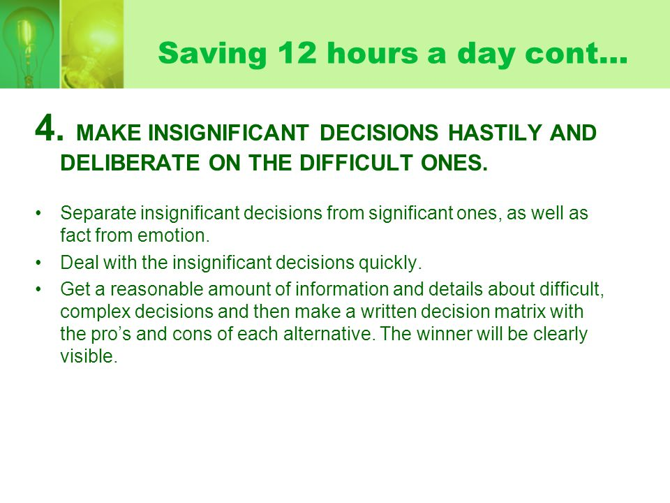 Saving 12 hours a day cont… 4.