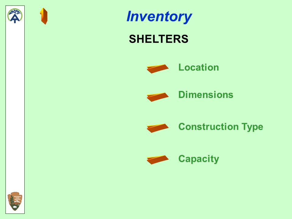 Inventory SHELTERS Location Dimensions Construction Type Capacity