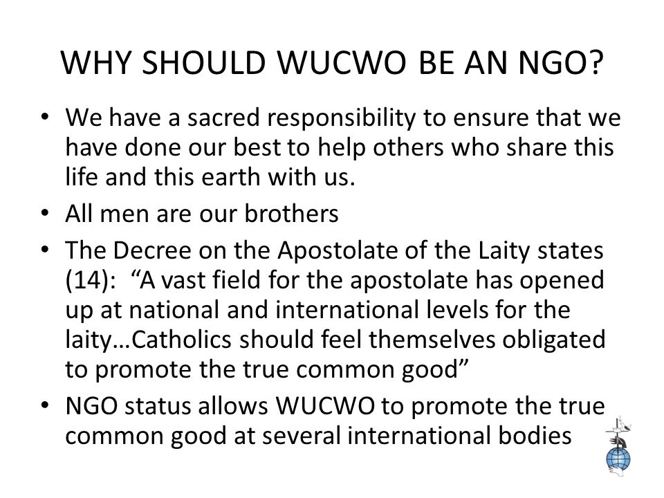 WHY SHOULD WUCWO BE AN NGO.