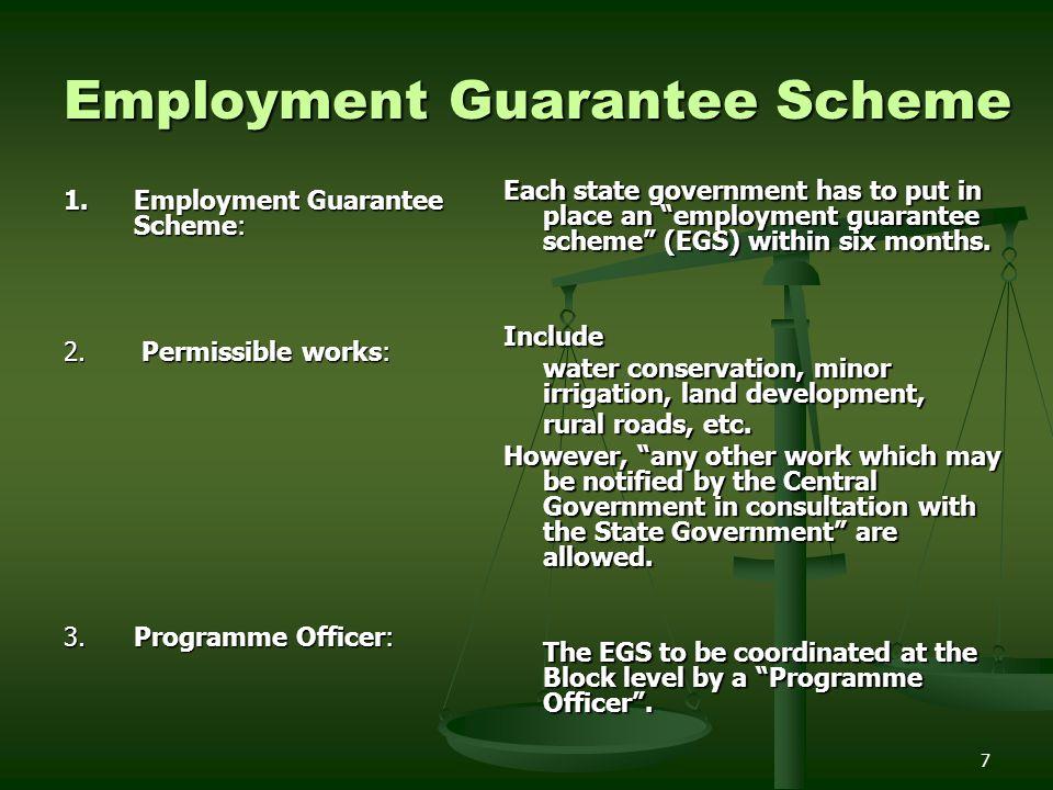 8 Employment Guarantee Scheme 4.Implementing agencies: 5.