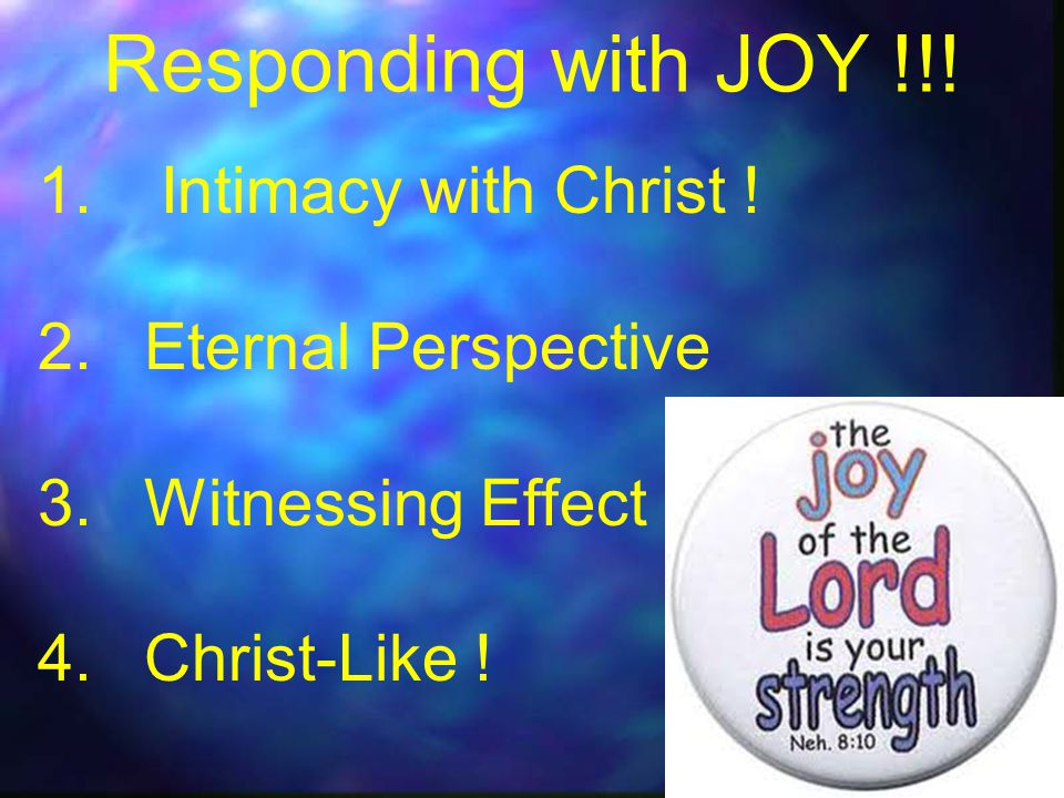 1. Intimacy with Christ . 2.Eternal Perspective 3.Witnessing Effect 4.Christ-Like .