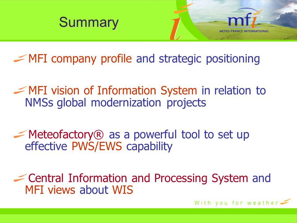 1. MFI company profile and strategic positioning CBS-WIS Seoul, Nov 07th, 2006 Patrick BENICHOU