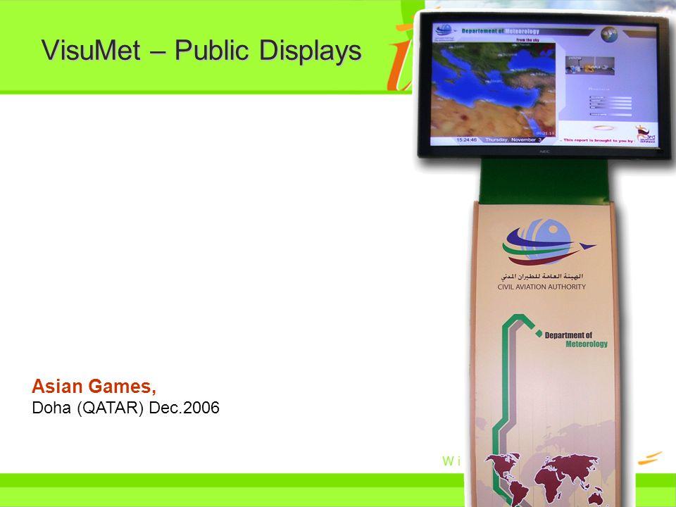 VisuMet – Public Displays Asian Games, Doha (QATAR) Dec.2006