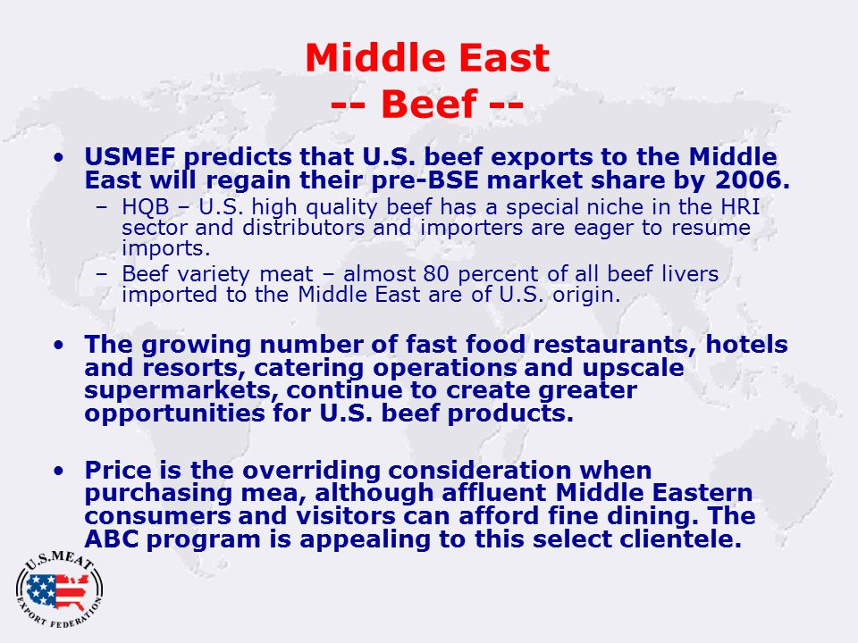 Middle East -- Beef -- USMEF predicts that U.S.