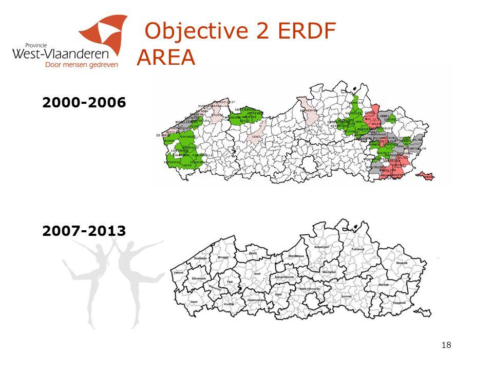 18 Objective 2 ERDF AREA 2000-2006 2007-2013
