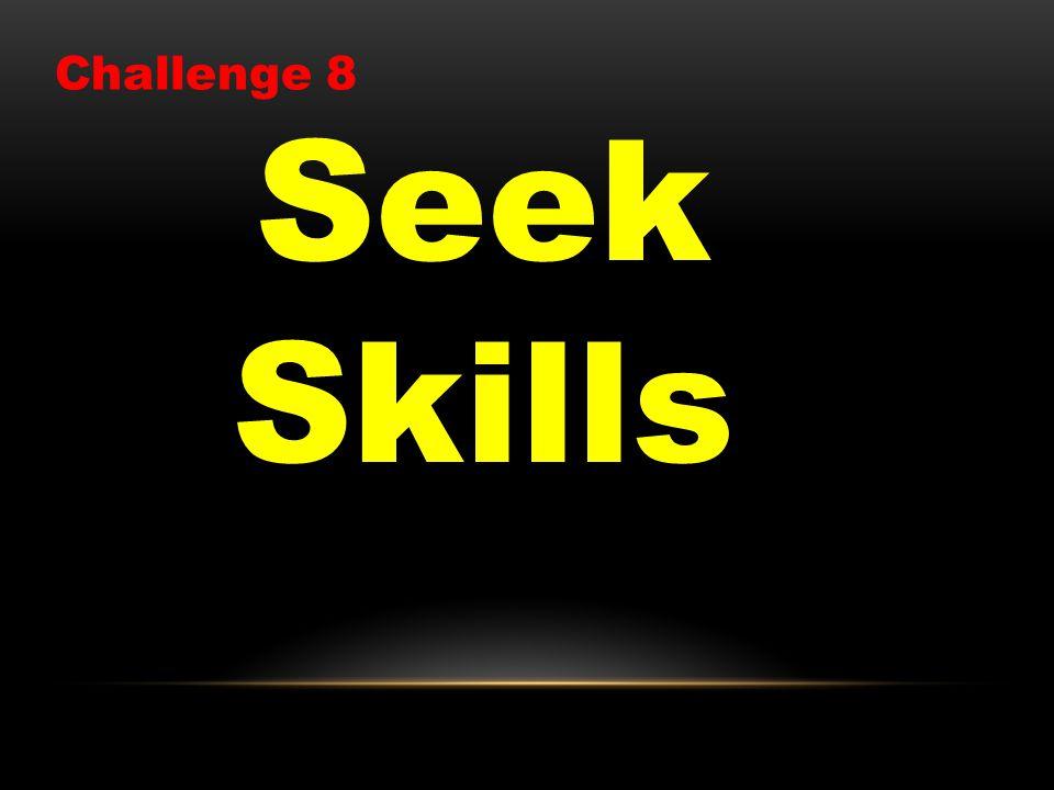 Seek Skills Challenge 8