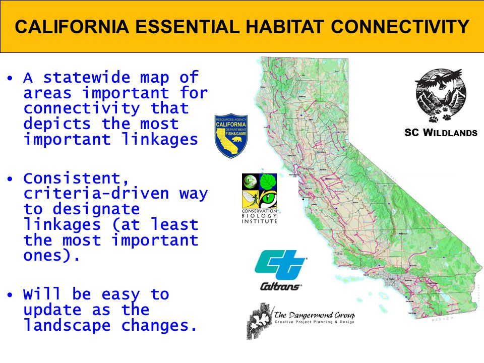 CALIFORNIA ESSENTIAL HABITAT CONNECTIVITY.