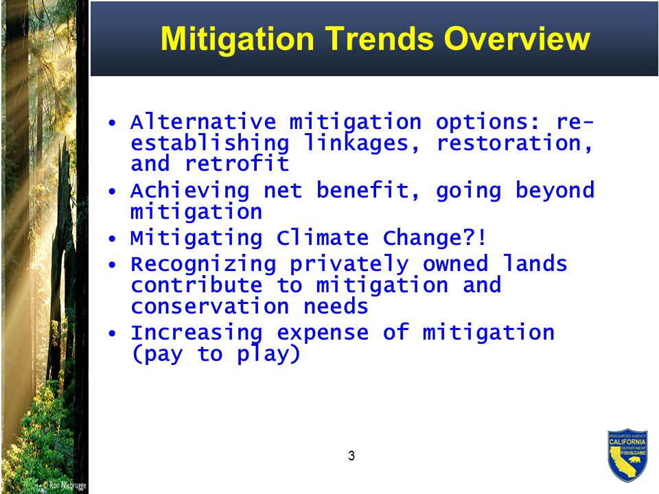 34 Pay to Play Regulators no longer subsidizing mitigation = Costs born by developers (shock to the system!) Doing mitigation right – green infrastructure Necessary elements for effective mitigation