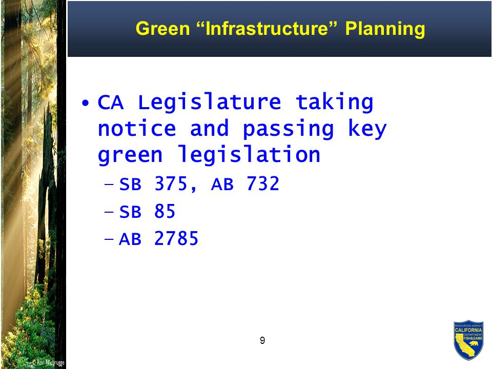 10 SB 375 and SB 732 2008, Governor Schwarzenegger signed SB 375 –SB 375 Sustainable Community Planning AB 732 Strategic Growth Council