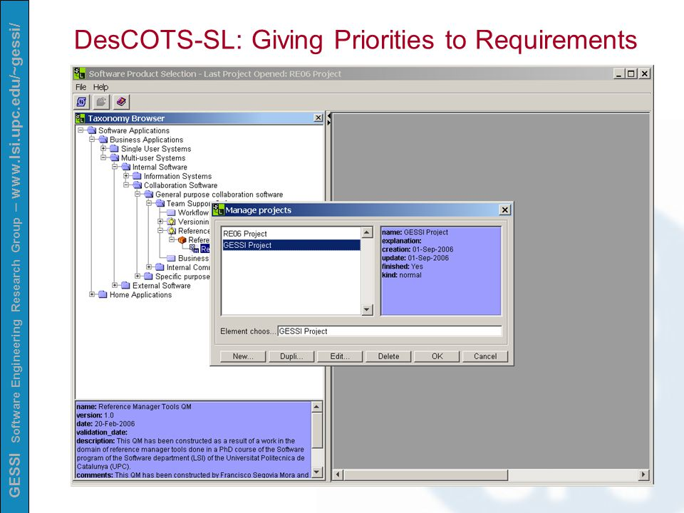 GESSI Software Engineering Research Group – www.lsi.upc.edu/~gessi/ DesCOTS-SL: Giving Priorities to Requirements
