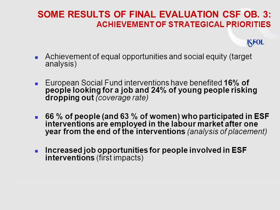 SOME RESULTS OF FINAL EVALUATION CSF OB.