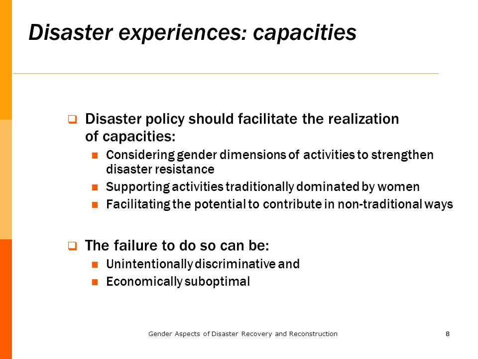 88  Disaster policy should facilitate the realization of capacities: Considering gender dimensions of activities to strengthen disaster resistance Su