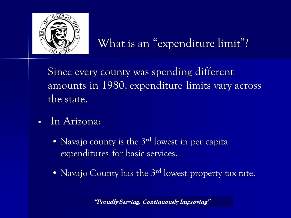 Proudly Serving, Continuously Improving SPECIAL DISTRICTS 8¢ SCHOOL S 71¢ FIRE DISTRICT S 13¢ NAVAJ O COUNT Y 7¢ CITIES 1¢ Navajo County Property Tax Dollar Out of every dollar of property taxes paid by county residents, Navajo County receives an average of 6 to 8 cents.