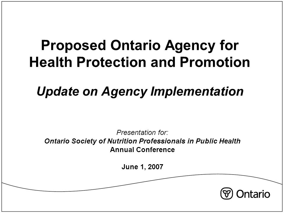 2 Creation of the Ontario Agency for Health Protection and Promotion Background Numerous external reports recommended the creation of a public health agency for Ontario including: Naylor Report (Oct'03), Walker Interim Report (Dec '03), Campbell Reports (Apr.'04, Dec '04), Walker SARS Expert Panel Report (Apr '04), Haines Report (Jul '04), Walker Legionnaire's Report (Dec '05), CMOH 2005 Annual Report.