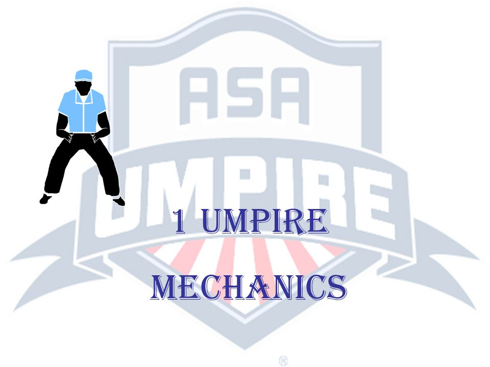 SINGLE UMPIRE - BASE HIT NOTE: On all base hit situations, umpire must watch runner tag bases and be aware of position of the ball.