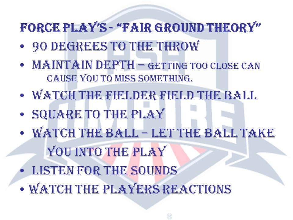 No Runners - Fly ball to infield or outfield and not near the foul line OR Runner on 1st Base, OR Runners on 1st or 2nd or 2nd Base only, move to a possible call at 3rd Base or to foul territory ahead of the lead runner for a possible play at home if necessary after the catch, OR Runners on 2nd and 3rd, or 1st and 3rd SINGLE UMPIRE - FLY BALL SITUATIONS YOU HAVE TO HUSTLE AND BE IN POSITION IT IS ONLY YOU ON THE DIAMOND