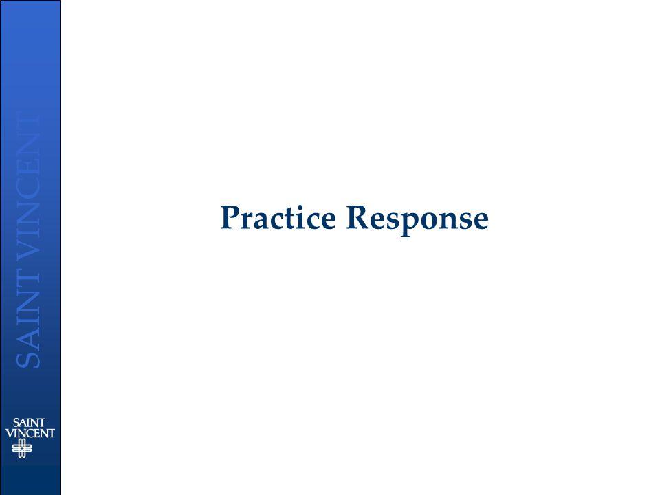 SAINT VINCENT Practice Response