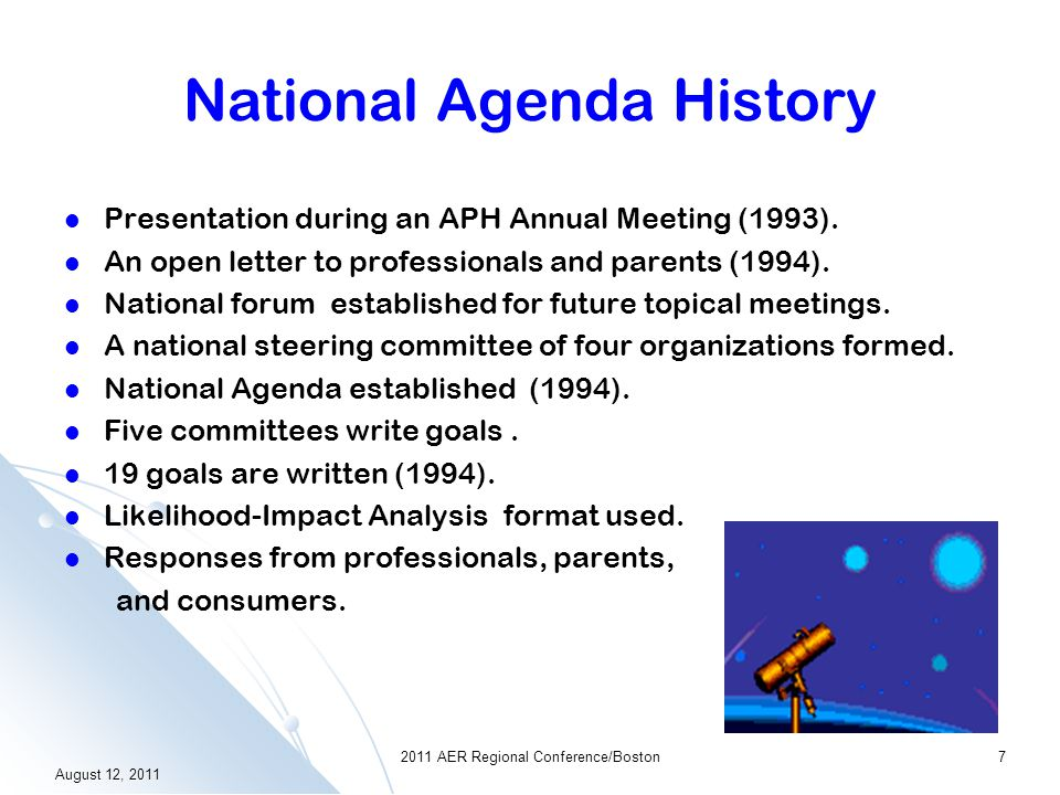 Historical View Framework---- ECC is a critical component of the National Agenda: Goal 8 of the National Agenda What is the National Agenda for the Ed