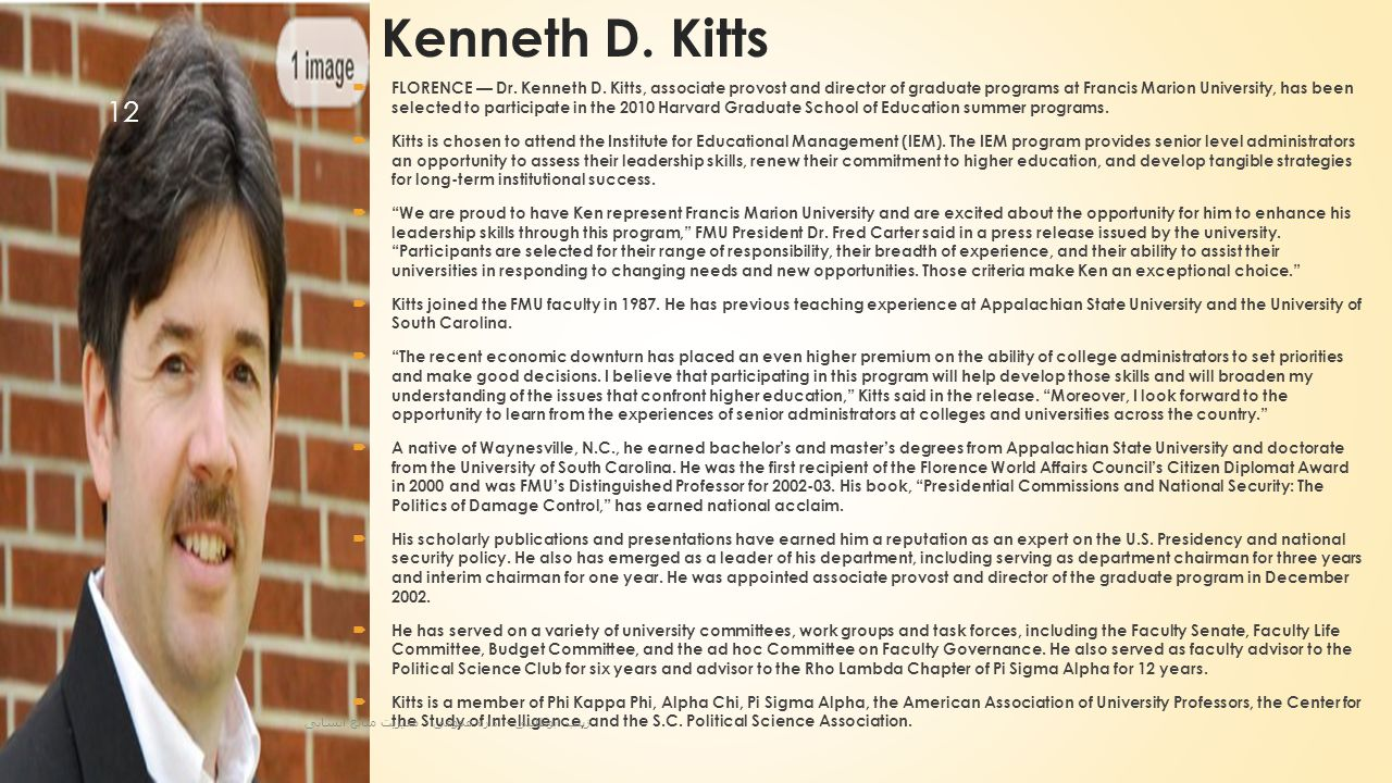 Kenneth D. Kitts  FLORENCE — Dr. Kenneth D. Kitts, associate provost and director of graduate programs at Francis Marion University, has been selecte
