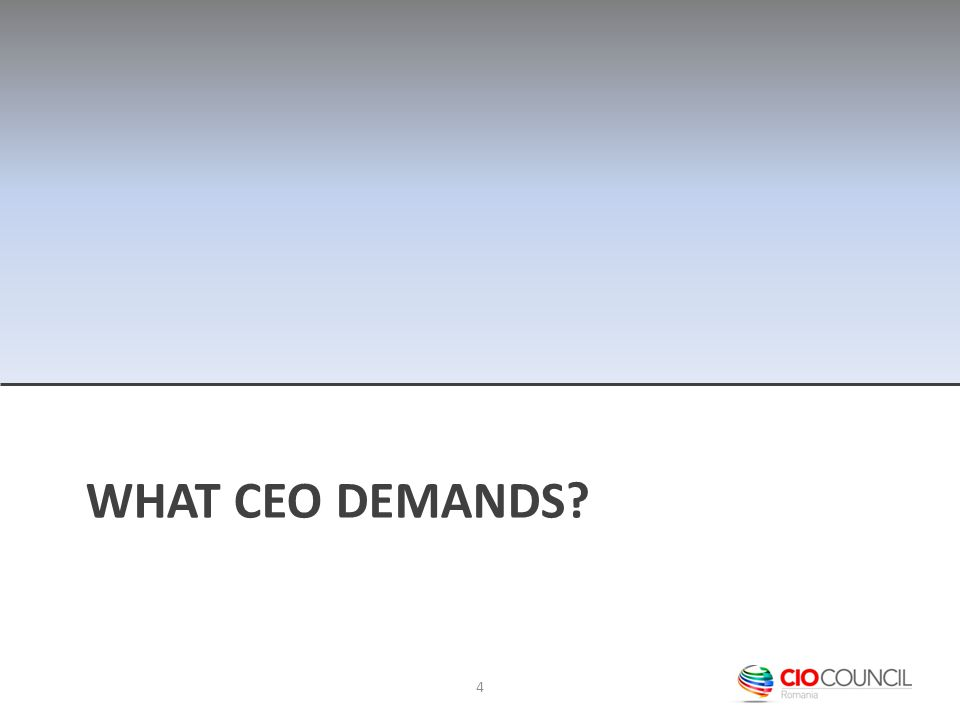 WHAT CEO DEMANDS? 4