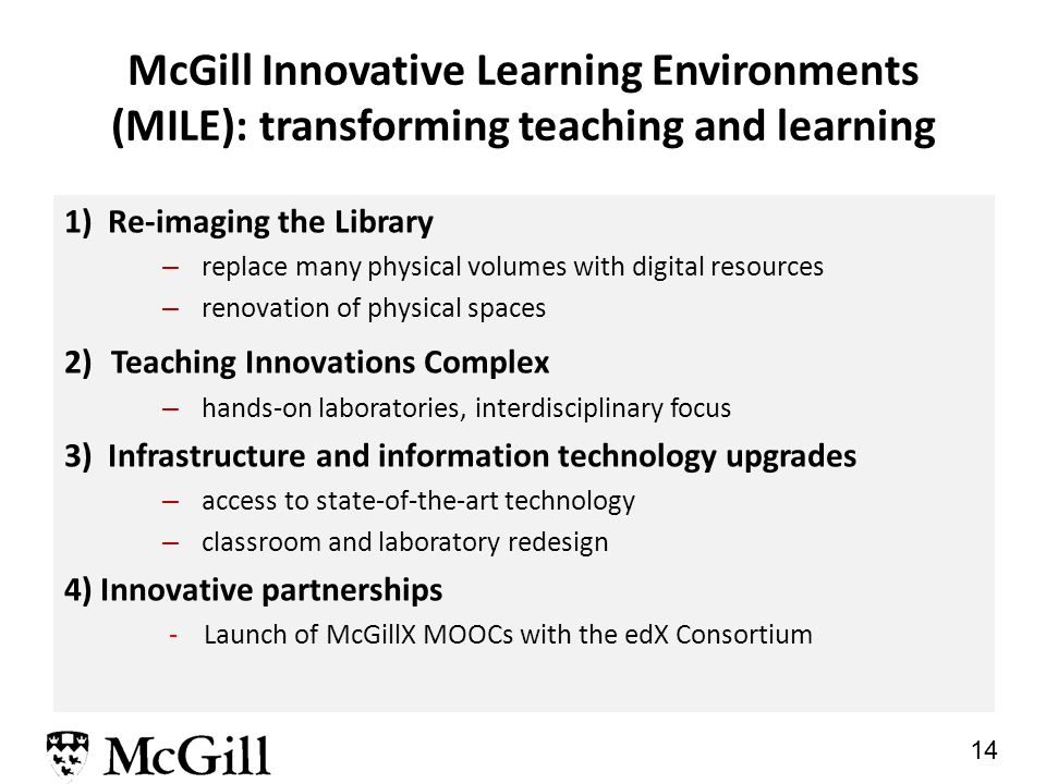 13 Update on McGill's Financial Situation (2) measures were to remain in effect until 16 January 2015 review in first two weeks of 2015 of McGill's fi