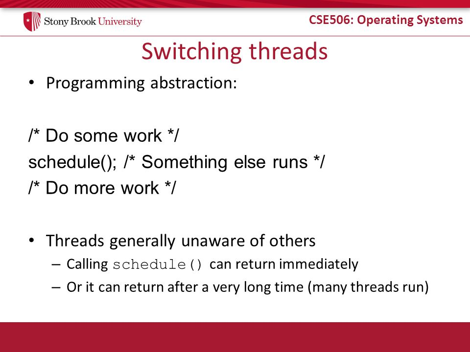 CSE506: Operating Systems How to switch stacks.