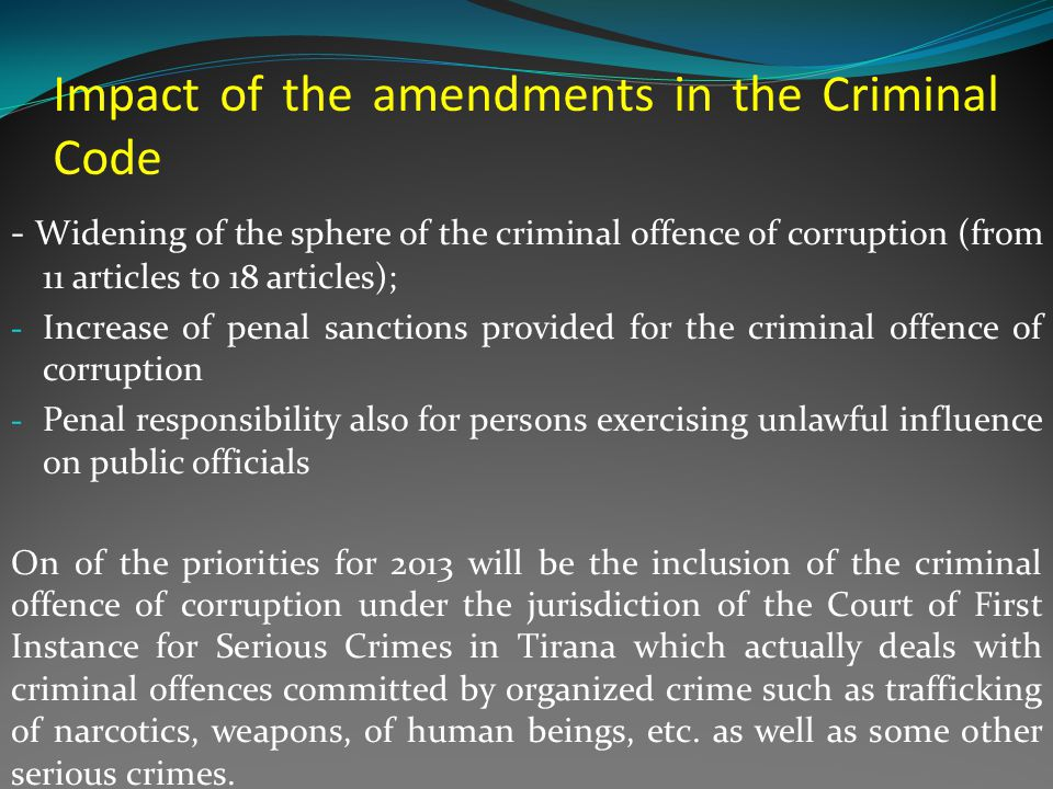 Amendments of the Constitution and their impact On September 18, 2012, the parliament of Albania approved constitutional amendments that provide for automatic lifting of parliamentary immunity from criminal prosecution for legislators, judges, and other high-level government officials in corruption cases.