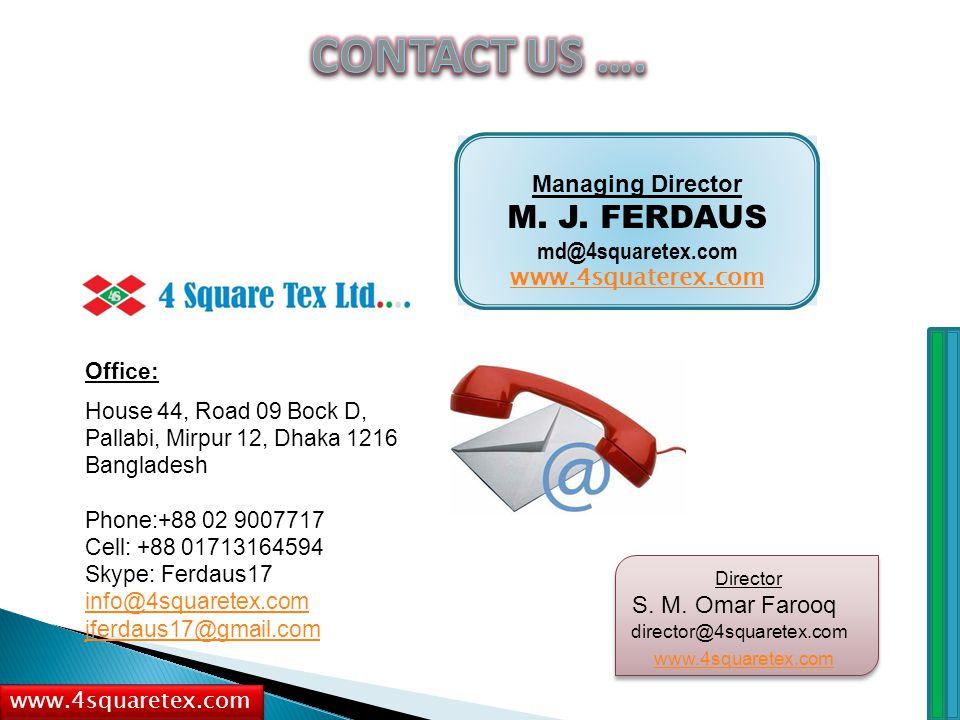 www.4squaretex.com Managing Director M. J.