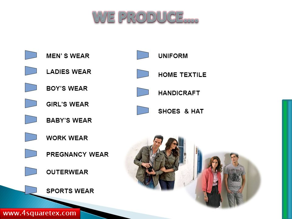MEN' S WEAR LADIES WEAR BOY'S WEAR GIRL'S WEAR BABY'S WEAR WORK WEAR PREGNANCY WEAR OUTERWEAR SPORTS WEAR UNIFORM HOME TEXTILE HANDICRAFT www.4squaret