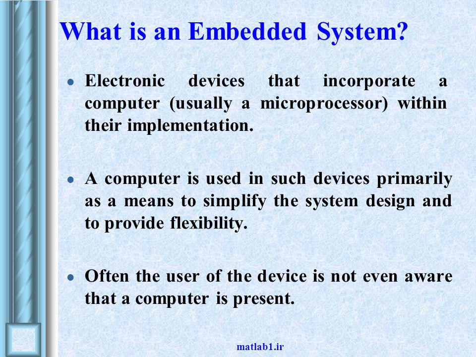 matlab1.ir What is an Embedded System.