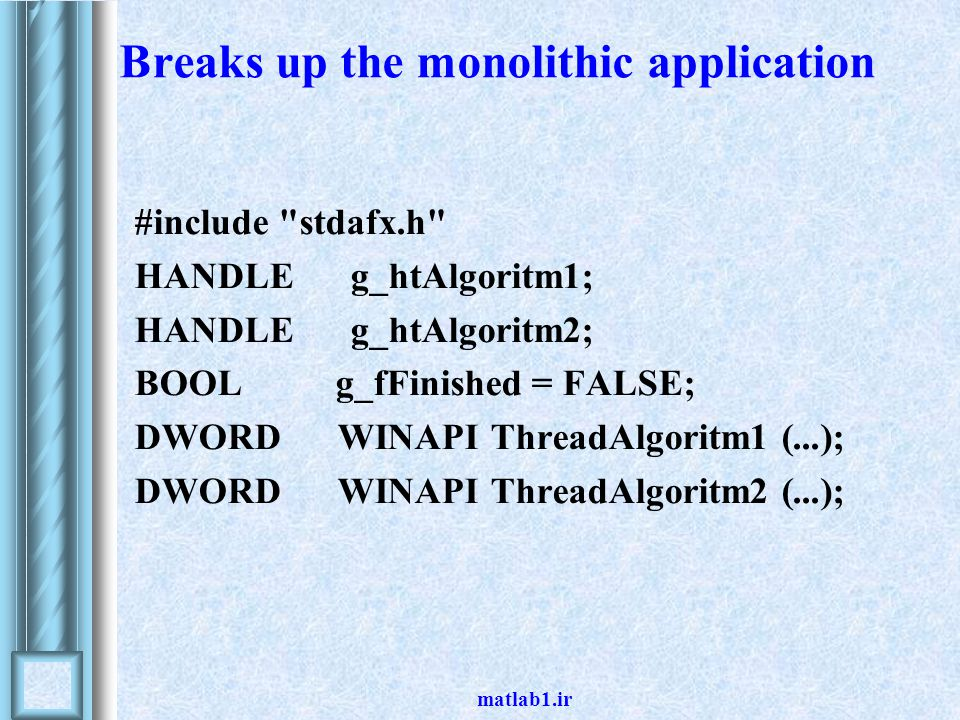 matlab1.ir Breaks up the monolithic application #include