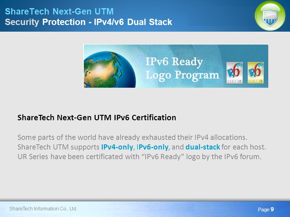 Here comes your footer Page 10 ShareTech Next-Gen UTM Security Protection - Anti-Virus ShareTech Information Co., Ltd.