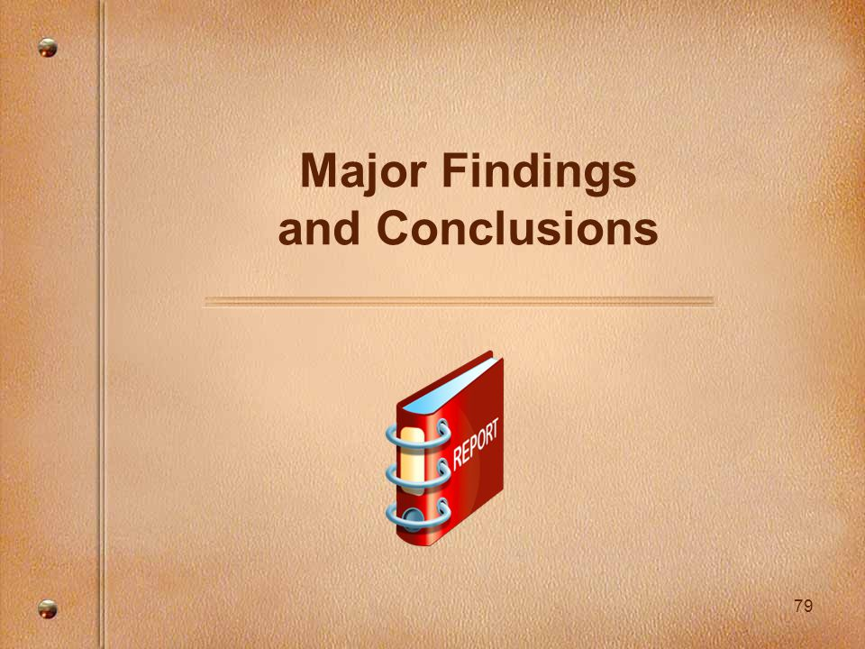 79 Major Findings and Conclusions