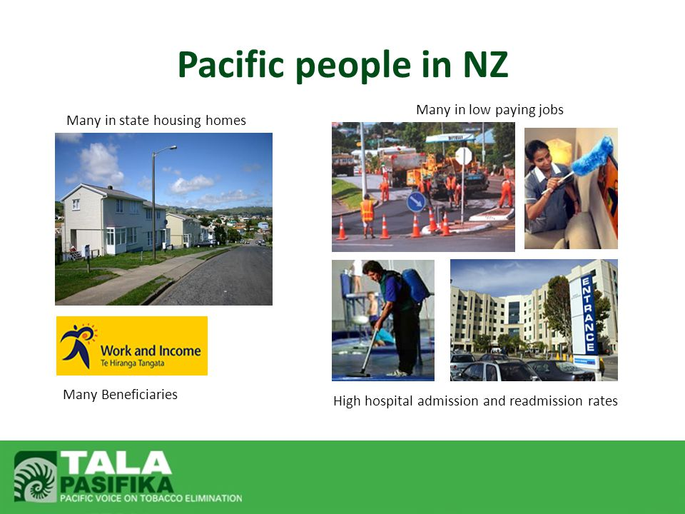 Almost 1 in 4 Pacific adults in NZ smoke (MoH 2008) $72 million spent by Pacific people on tobacco products in 2000 (MoH 2004) High rates of pregnant women smoking (Butler 2004) Increased uptake after childbirth (Erick-Peleti, 2006) Recent increase in prevalence amongst Pacific youth compared to European and Maori (ASH Year 10 Survey, 2010) Tobacco Use and Pacific people in NZ