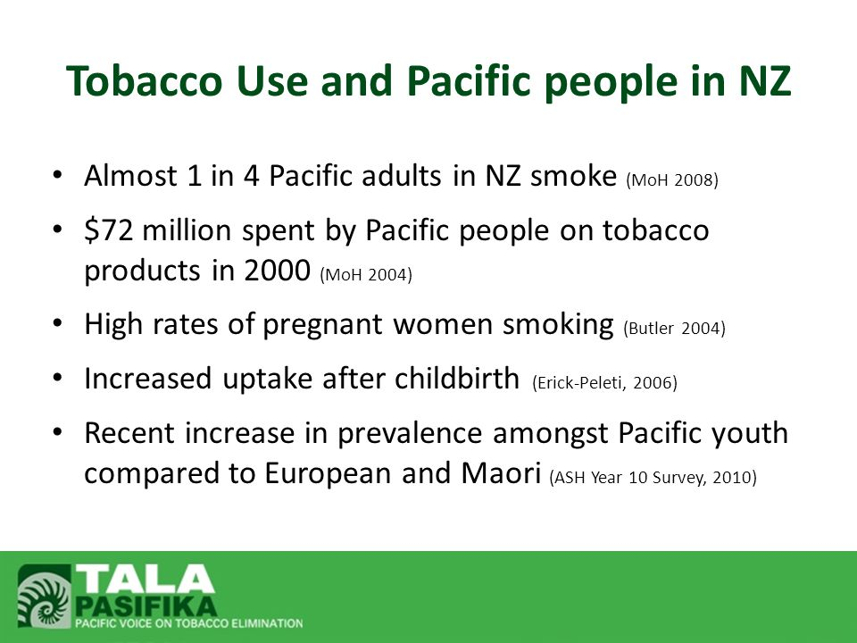 The Past 2003, First Pacific Peoples Tobacco Control Action Plan developed National, cross sector fono Six priorities identified A key goal of the plan was to 'establish a process for highlighting Pacific peoples tobacco control issues'