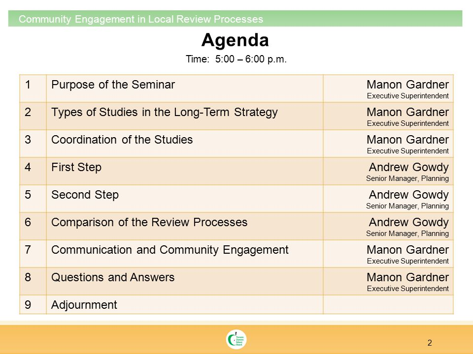 Agenda 2 Community Engagement in Local Review Processes Time: 5:00 – 6:00 p.m.