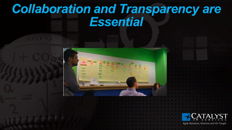 Collaboration and Transparency are Essential