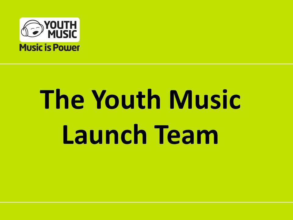 The Youth Music Launch Team