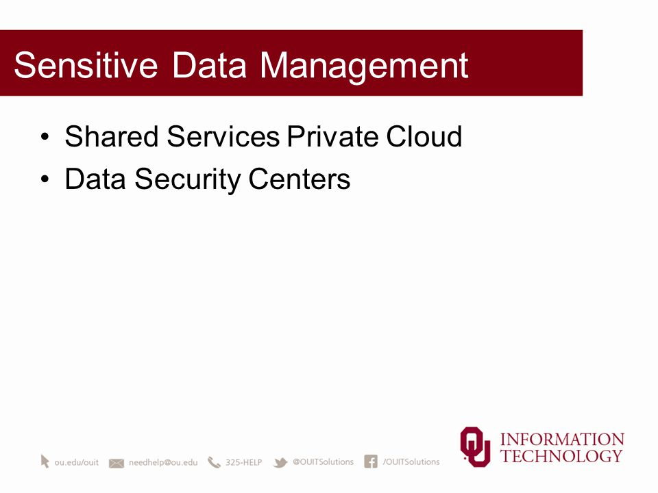 Sensitive Data Management Shared Services Private Cloud Data Security Centers